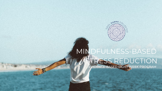 Mindfulness based stress reduction - mbsr - mindfulness - connection